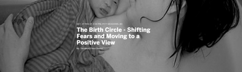 The Birth Circle – Shifting Fears and Moving to a Positive View in Pitt Meadows