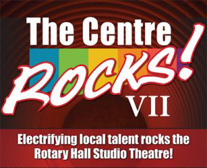 The Centre Rocks! VII in Chilliwack
