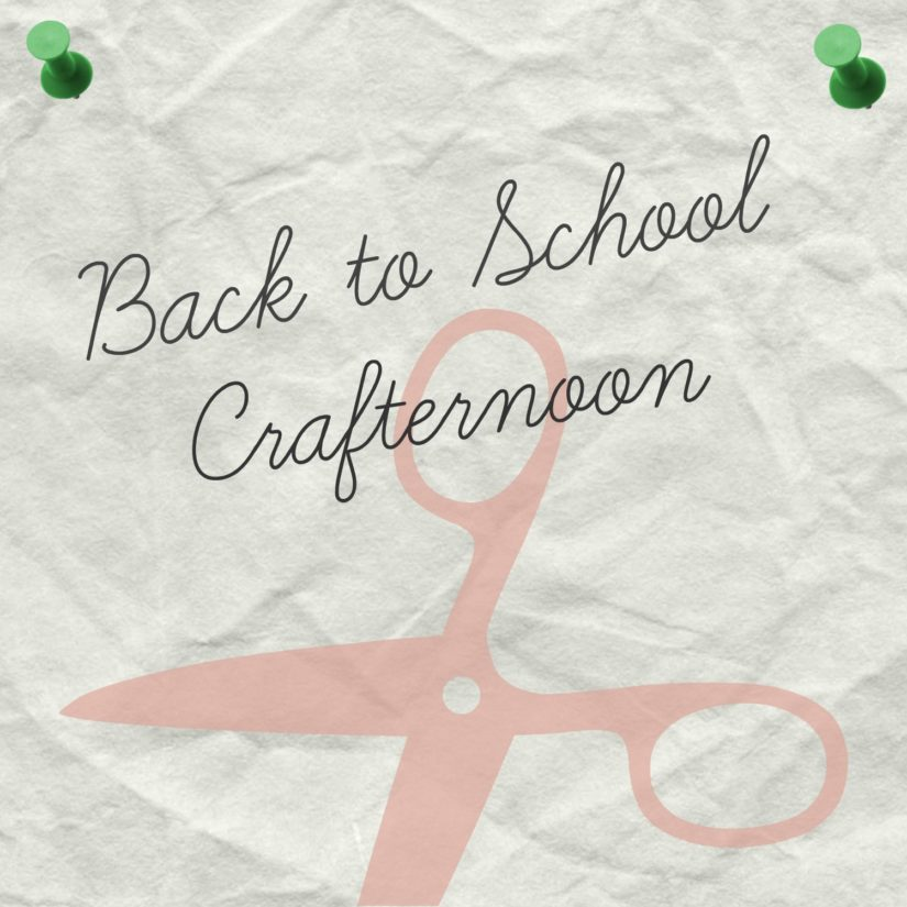 Back to School Crafternoon in North Vancouver