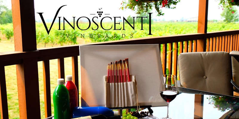 Paint Night at Vinoscenti Vineyards in Surrey