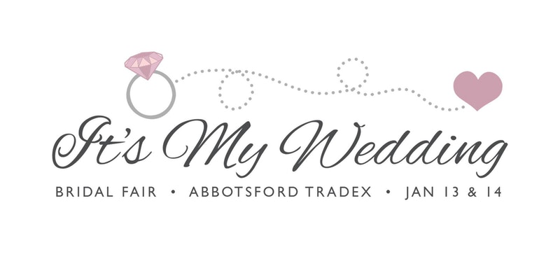 It's My Wedding Bridal Fair in Abbotsford