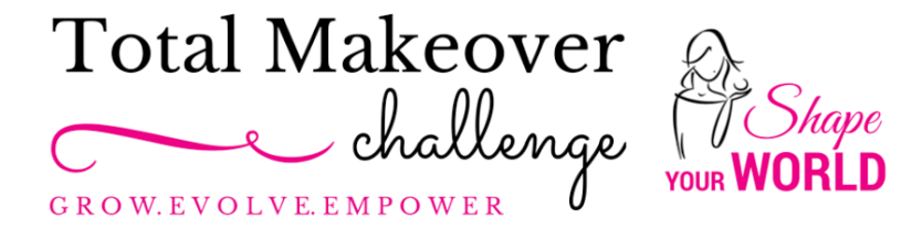 Shape Your World Society and Total Makeover Challenge