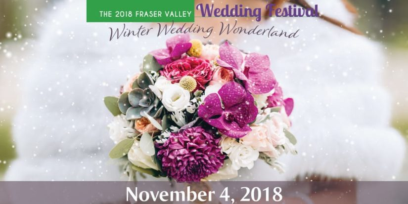 Fraser Valley Wedding Festival 2018 in Aldergrove