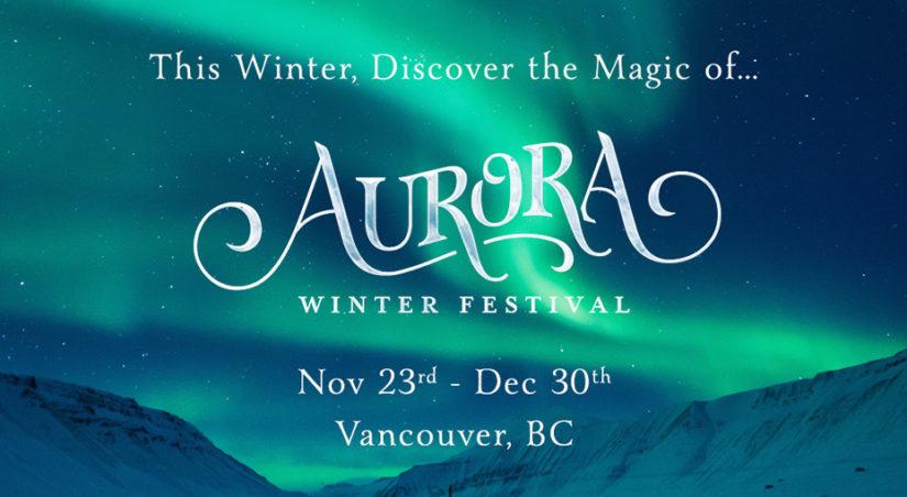 Aurora Winter Festival in Vancouver