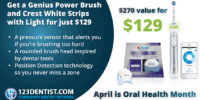 Oral Health Month 2019 - Genius Power Brush and Crest White Strips with Light