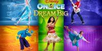 Disney On Ice: Dream Big!
